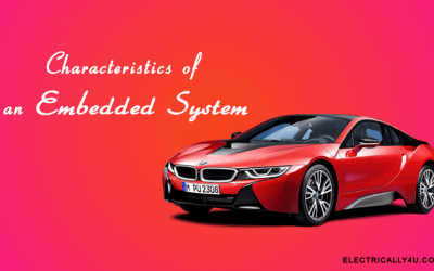 Characteristics of an embedded System
